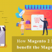 ey benefits of Magento 2 Marketplace Extension